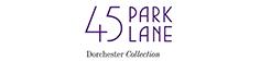 45 Park Lane, Dorchester Collection
